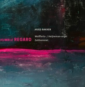 Humble Regard - Hugo Bakker