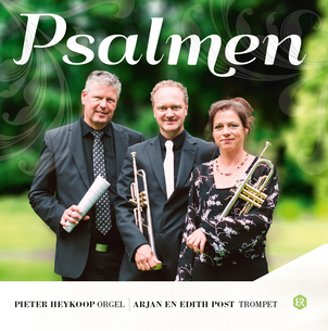 Psalmen Arjan en Edith Post en Pieter Heykoop